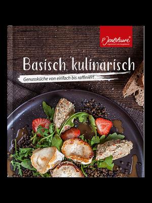 Basisch kulinarisch, Genussküche von einfach bis raffiniert
